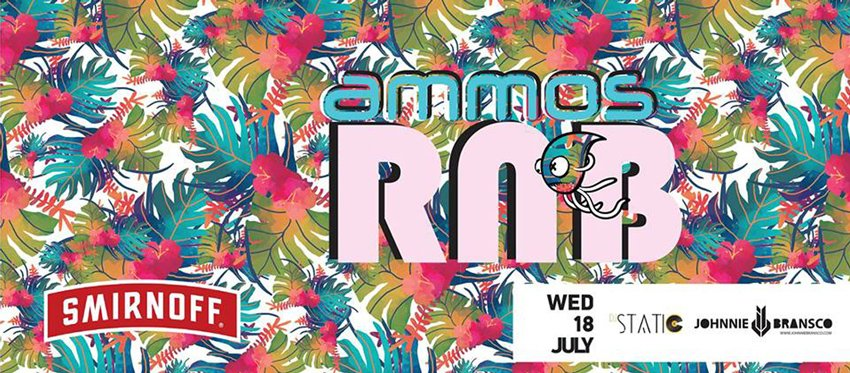 Ammos RNB party Wednesday | July 18