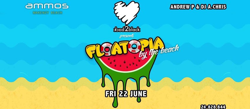 Back2black presents floatopia at Ammos