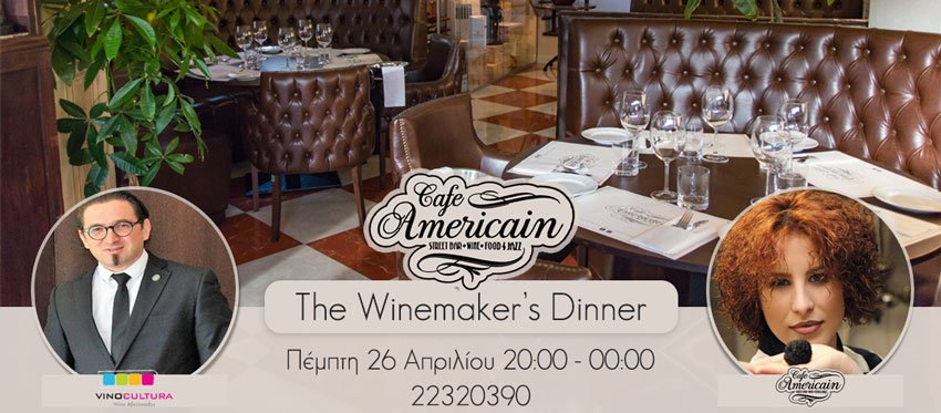The Winemaker's Dinner at Cafe Americain