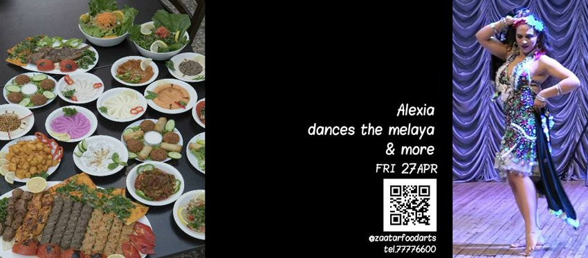 Alexia dances the Melaya and more at Zaatar Food Arts | Friday April 27