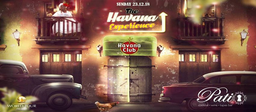The Havana Experience at Patio | Sunday 23 December