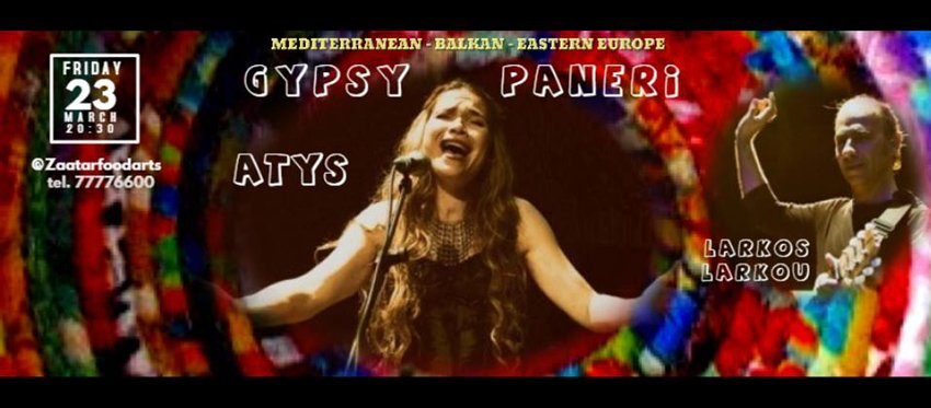Atys - Gypsy Paneri at Zaatar Food and Arts